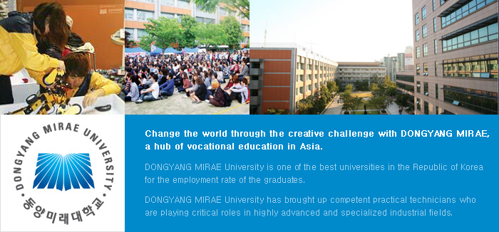 Tìm hiểu trường nghề tại Hàn Quốc- Trường đại học Dongyang Mirae